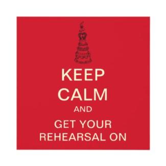 Rehearsal times…
